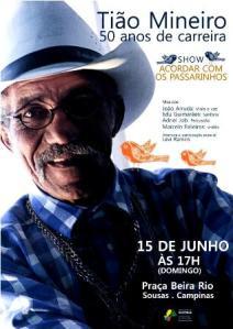 """Tião Mineiro será homenageado pelo show """"Acordar com os passarinhos"""""""